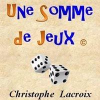 Une Somme de Jeux - Christophe Lacroix