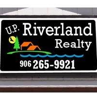 U.P. Riverland Realty