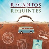 Recantos & Requintes