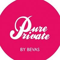 PURE Private by Bevas