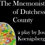 The Mnemonist Of Dutchess County