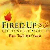 Fired Up To Go . Rotisserie. Grill