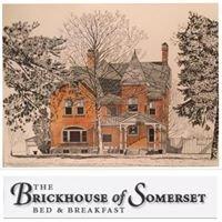 Brickhouse of Somerset B & B