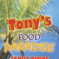 Tony's food paradise