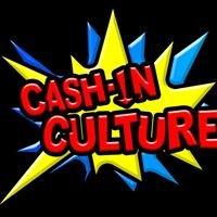 Cash-In Culture