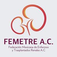 Femetre - Federación Mexicana de Enfermos y Trasplantados Renales, A.C.