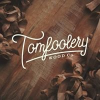 Tomfoolery Wood Co.