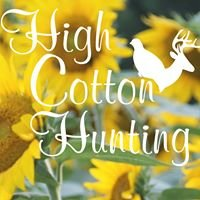 High Cotton Hunting