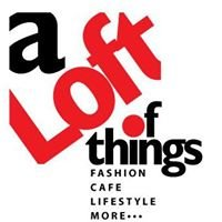 a LOFT of things