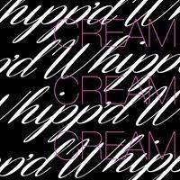 Whipp'd Cream