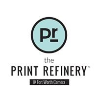 The Print Refinery at Fort Worth Camera