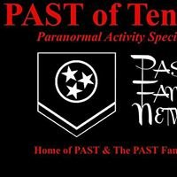 PAST of KY, TN & IL -Paranormal Activity Specialist Team-