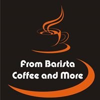 From Barista Coffee and More