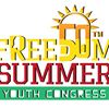 Freedom Summer Youth Congress and Freedom Fest