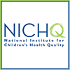 NICHQ - National Institute for Children's Health Quality