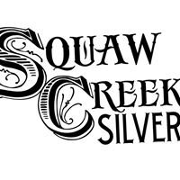 Squaw Creek Silver
