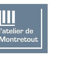 L'atelier de Montretout
