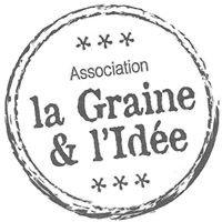 """Association """"La Graine & l'Idée"""""""