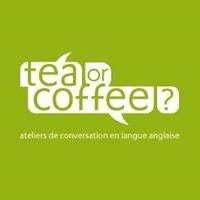 Tea or Coffee
