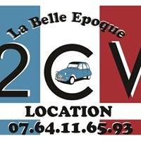 La Belle Epoque - Location de 2CV