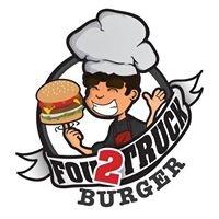Fou 2 Truck Burger