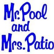 Mr. Pool and Mrs. Patio