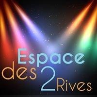 Espace des 2 Rives
