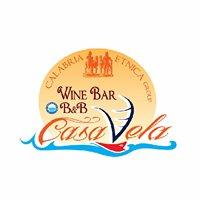 "B&B - Wine Bar ""Casa Vela"""