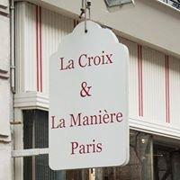 La Croix & La Manière