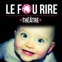 Le Fou Rire Théâtre