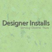 Designer Installs