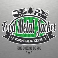 Food Metal Jacket