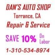 Dan's Auto Repair & Mechanic Service Shop in Torrance California