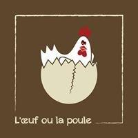 Restaurant l'oeuf ou la poule
