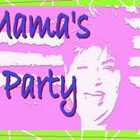 Mama's Party