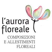 L'aurora Floreale  ..Garbatella - Roma