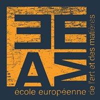 Ecole Européenne de l'Art et des Matières - EEAM