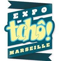 Expo Tcho Marseille