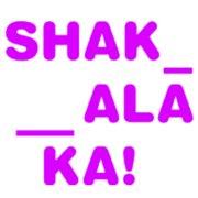 Shakalaka!