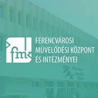 Ferencvárosi Művelődési Központ és Intézményei