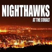 Nighthawks At The Cobalt Cafe