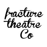 Fracture Theatre Company
