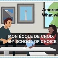 Mon école de choix / My School of Choice