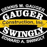 Gauger & Swingly Construction, Inc.