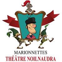 Marionnettes : Théâtre Noilnaudra