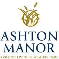 Ashton Manor Assisted Living & Memory Care
