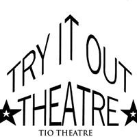 Try It Out Theatre