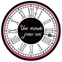 Une Minute Pour Soi
