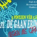 "Carnaval café : "" De Gaan Erink """