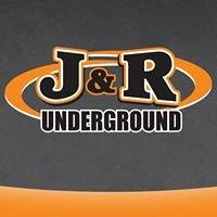 J&R Underground